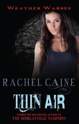 Thin Air - Caine, Rachel