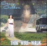 Thin Wire Walk