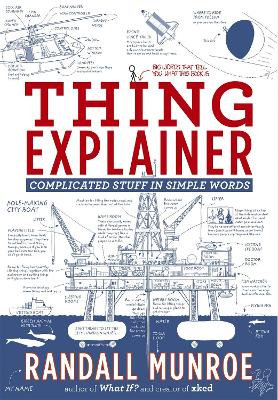 Thing Explainer: Complicated Stuff in Simple Words by