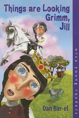Things Are Looking Grimm, Jill - Bar-el, Dan