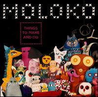 Things to Make and Do - Moloko