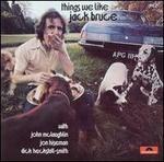 Things We Like [Bonus Tracks] - Jack Bruce