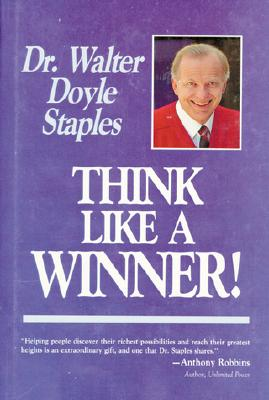 Think Like a Winner! - Staples, Walter