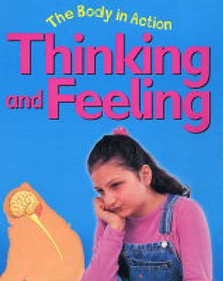 Thinking and Feeling - Bailey Publishers Association, and Llewellyn, Claire, and Powell, Jillian