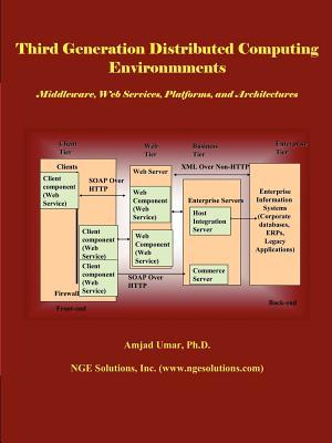 Third Generation Distributed Computing Environments - Umar, Amjad