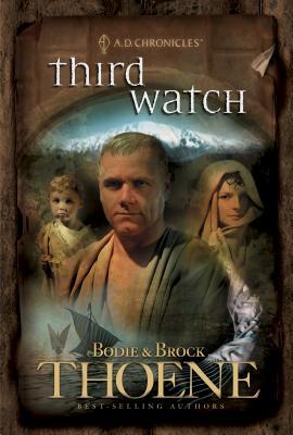 Third Watch - Thoene, Brock, Ph.D., and Thoene, Bodie, Ph.D.