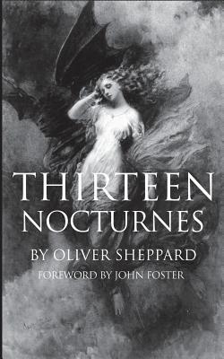 Thirteen Nocturnes - Sheppard, Oliver