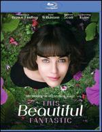 This Beautiful Fantastic [Blu-ray]