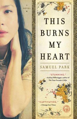 This Burns My Heart - Park, Samuel