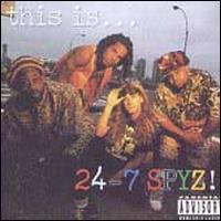 This Is...24-7 Spyz! - 24-7 Spyz