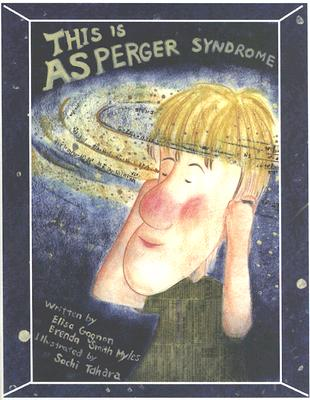 This Is Asperger Syndrome - Gagnon, Elisa, and Myles, Brenda Smith, Dr.