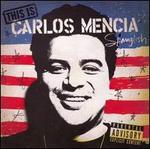 This Is Carlos Mencia