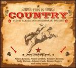 This Is Country: 3 CDS of Classic and Contemporary Country