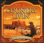 This Is Country: Country Livin'