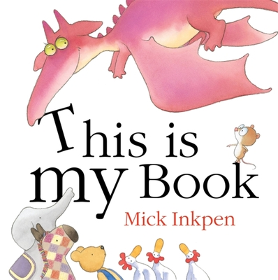 This is My Book - Inkpen, Mick