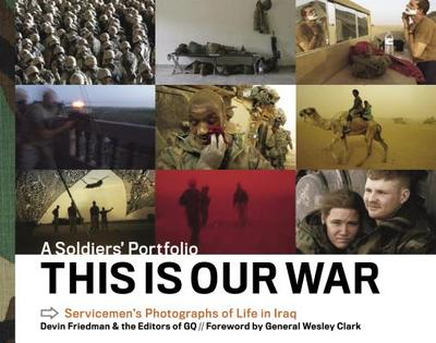 This Is Our War: A Soldiers' Portfolio -