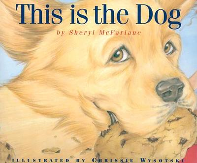 This Is the Dog - McFarlane, Sheryl