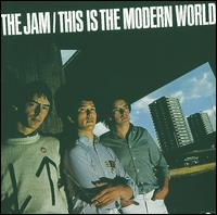 This Is the Modern World - The Jam