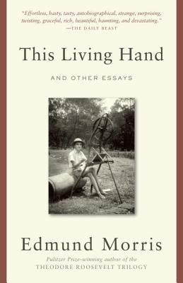 This Living Hand: And Other Essays - Morris, Edmund