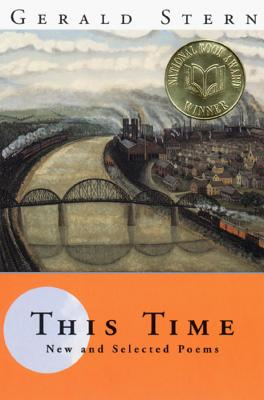 This Time: New and Selected Poems - Stern, Gerald