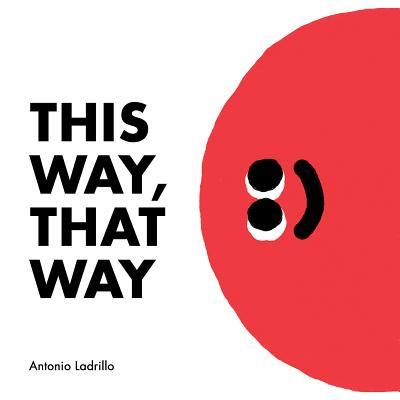 This Way, That Way - Ladrillo, Antonio