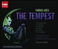 Thomas Adès: The Tempest - Cyndia Sieden (vocals); David Cordier (vocals); Donald Kaasch (vocals); Graeme Danby (vocals); Ian Bostridge (vocals);...