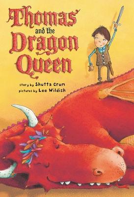 Thomas and the Dragon Queen - Crum, Shutta