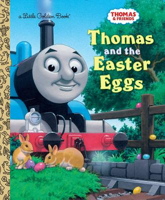 Thomas and the Easter Eggs (Thomas & Friends) - Golden Books