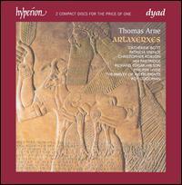 Thomas Arne: Artaxerxes - Catherine Bott (soprano); Catherine Bott (soprano); Charles Gibbs (bass); Christopher Robson (counter tenor);...