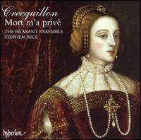 Thomas Crecquillon: Mort m'a privé - Brabant Ensemble