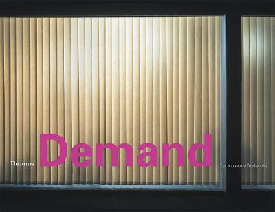 Thomas Demand - Demand, Thomas, and Eugenides, Jeffrey (Text by), and Marcoci, Roxana (Text by)