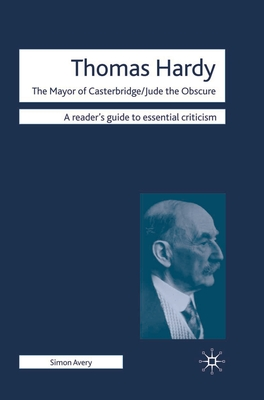 Thomas Hardy: The Mayor of Casterbridge/Jude the Obscure - Avery, Simon