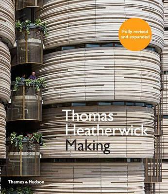 Thomas Heatherwick: Making - Heatherwick, Thomas