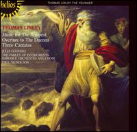 Thomas Linley: Music for The Tempest; Overture to The Duenna; 3 Cantatas - Julia Gooding (soprano); Paul Goodwin (oboe); Paul Nicholson (harpsichord);...