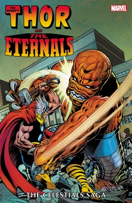 Thor And The Eternals: The Celestials Saga - Thomas, Roy, and Gruenwald, Mark