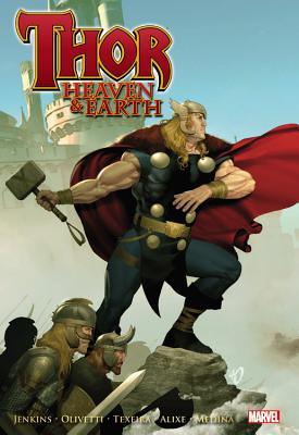Thor: Heaven & Earth - Jenkins, Paul, and Olivetti, Ariel (Artist), and Sanders, Steven