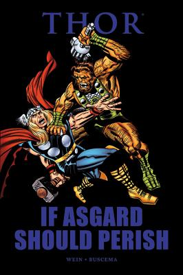 Thor: If Asgard Should Perish - Wein, Len, and Buscema, John (Artist)