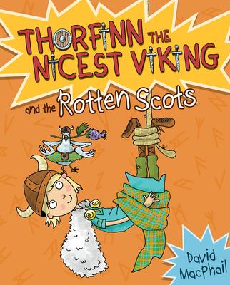Thorfinn and the Rotten Scots - MacPhail, David