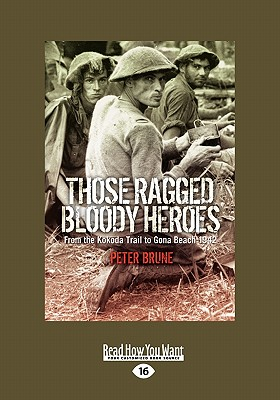 Those Ragged Bloody Heroes - Brune, Peter