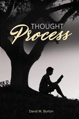 Thought Process - Burton, David M