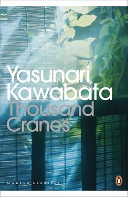 Thousand Cranes - Kawabata, Yasunari, and Seidensticker, Edward G. (Translated by)