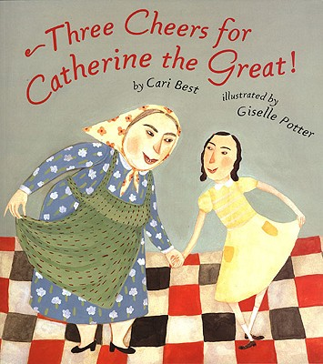 Three Cheers for Catherine the Great - Best, Cari