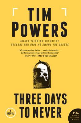 Three Days to Never - Powers, Tim
