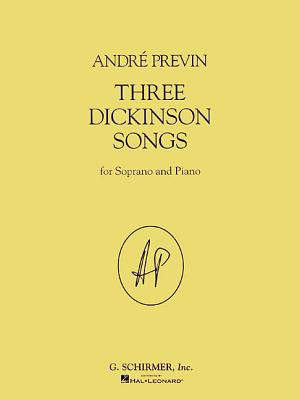 Three Dickinson Songs: Soprano and Piano - Previn, Andre (Composer)