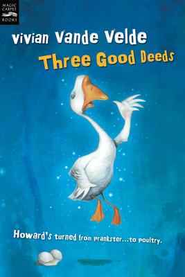 Three Good Deeds - Vande Velde, Vivian