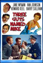 Three Guys Named Mike - Charles Walters