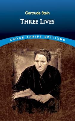 Three Lives - Stein, Gertrude, Ms.