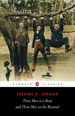Three Men in a Boat & Three Men on the Bummel - Jerome, Jerome K, and Lewis, Jeremy (Notes by)