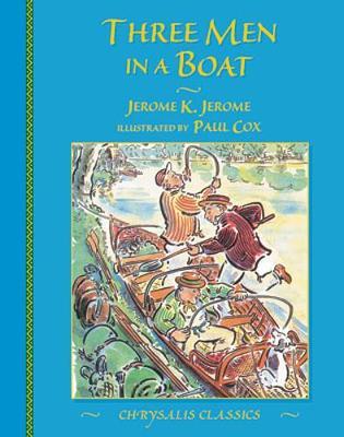 Three Men in a Boat - Jerome, Jerome Klapka