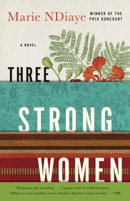 Three Strong Women - Ndiaye, Marie